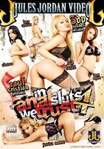In Anal Sluts We Trust 4 DVD