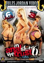 In Anal Sluts We Trust 6 DVD